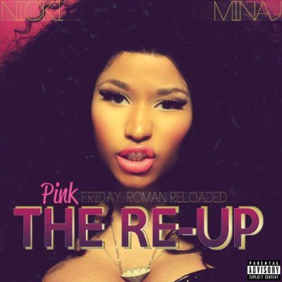 Pink Friday: Roman Reloaded – The Re-Up のジャケット画像