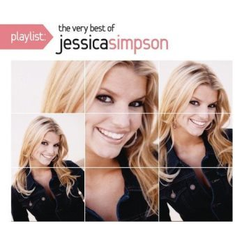 Playlist: The Very Best of Jessica Simpson のジャケット画像